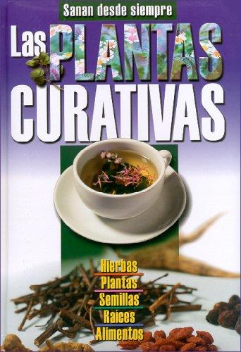 9789974795785: LAS PLANTAS CURATIVAS (Spanish Edition)