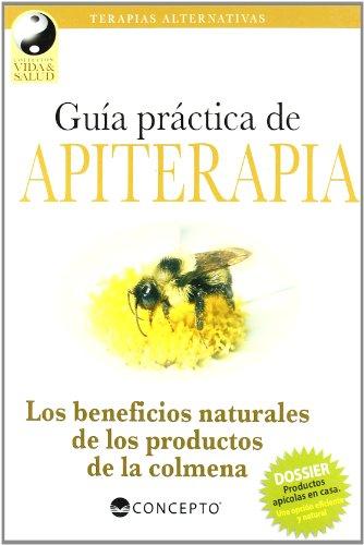 9789974807495: Guia practica de apiterapia/ Practical informations of Apitherapy (Spanish Edition)