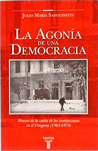 9789974952768: AGONIA DE UNA DEMOCRACIA (Spanish Edition)