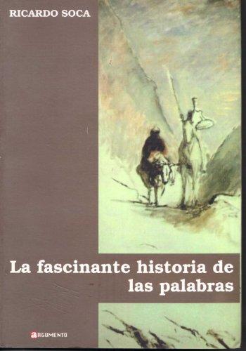 9789974969087: La Fascinante Historia De Las Palabras