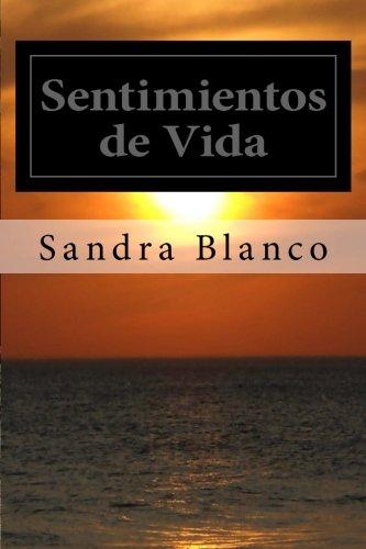 Sentimientos de Vida: Blanco, Sandra