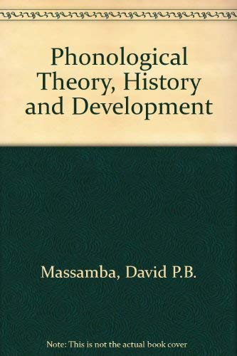 9789976602203: Phonological Theory, History and Development