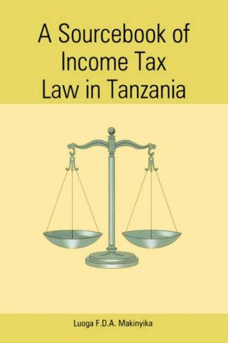 9789976603231: A Sourcebook Of Income Tax Law In Tanzania (Mudhut Book Series)