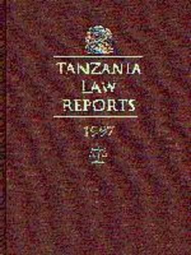 9789976973808: Tanzania Law Reports 1983-1997
