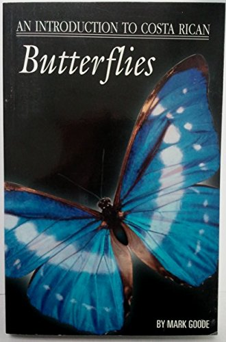 9789977123653: An introduction to Costa Rican butterflies