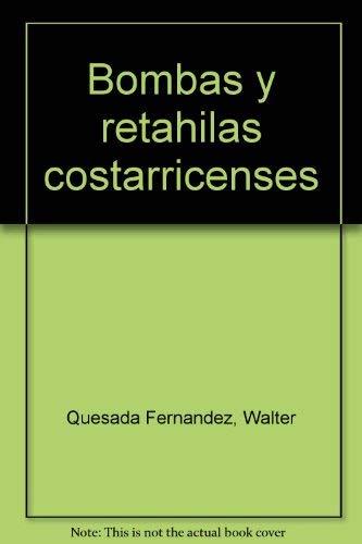 Bombas y retahilas costarricenses (Spanish Edition): Quesada Fernandez, Walter