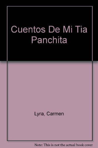 9789977231358: Cuentos De Mi Tia Panchita (Spanish Edition)