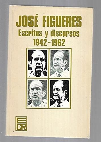 9789977232713: Jose Figueres: Escritos y discursos, 1942-1962 (Spanish Edition)