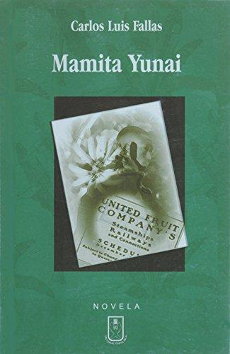 Mamita Yunai: Carlos Luis Fallas