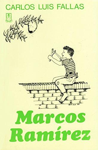Marcos Ramirez: Carlos Luis Fallas