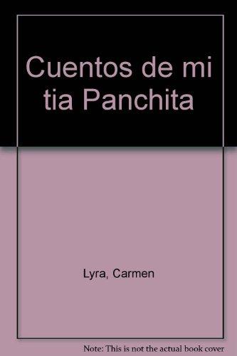 9789977235493: Cuentos de mi tía Panchita (Spanish Edition)