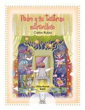 Pedro y su teatrino maravilloso: Carlos Rubio