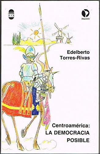 9789977301013: Centroamérica: La democracia posible (Colección Debate) (Spanish Edition)