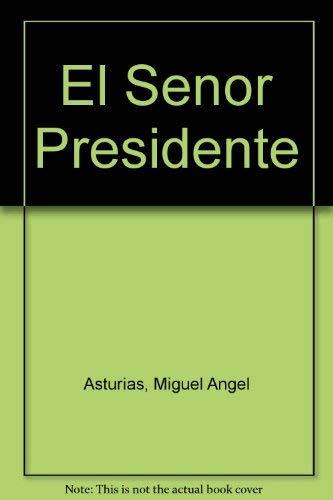 9789977302164: El Senor Presidente