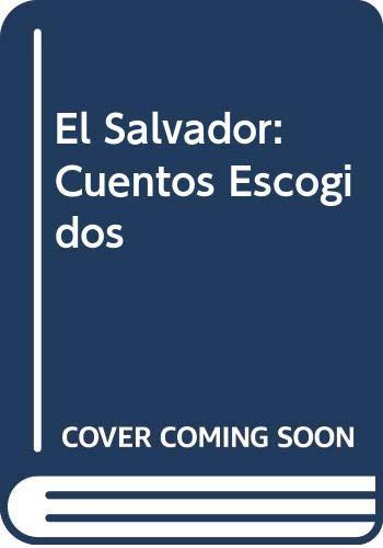 9789977304588: El Salvador: Cuentos Escogidos