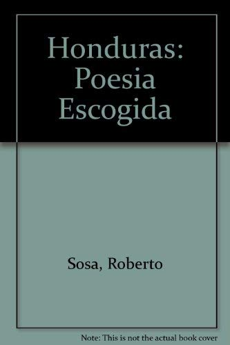 9789977304601: Honduras: Poesia Escogida (Coleccion Septimo dia) (Spanish Edition)