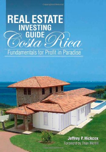 9789977473789: Real Estate Investing Guide Costa Rica : Fundamentals for Profit in Paradise