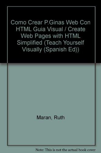 Como Crear P.Ginas Web Con HTML Guia Visual / Create Web Pages with HTML Simplified (Teach ...