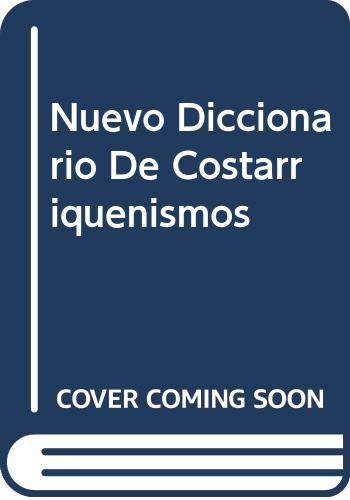 9789977661223: Nuevo Diccionario De Costarriquenismos (Spanish Edition)