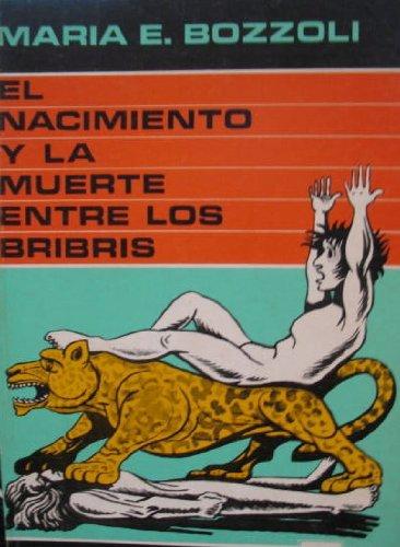 9789977670379: El Nacimiento y La Muerta Entre Los Bribris