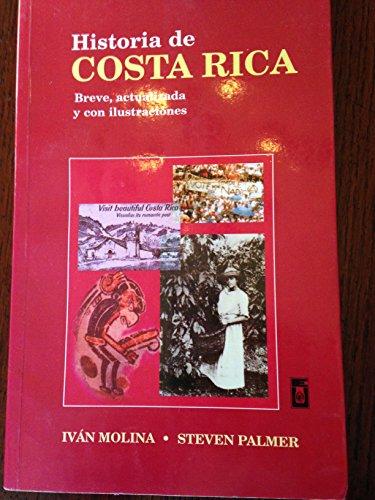 Historia de Costa Rica: Breve, actualizada y: Iva?n Molina Jime?nez