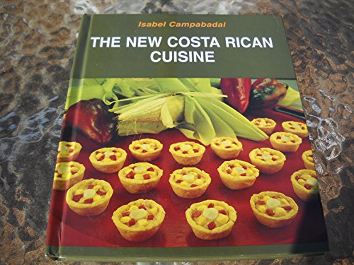 9789977675558: The New Costa Rican Cuisine