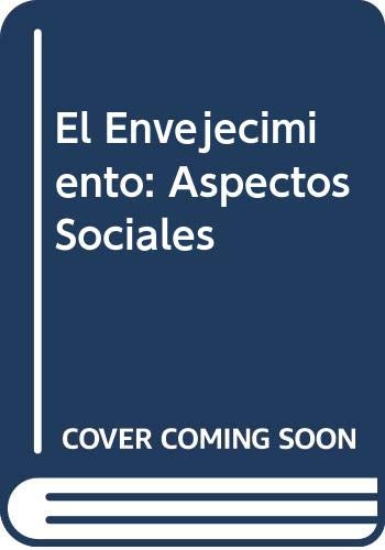 9789977676272: El Envejecimiento: Aspectos Sociales (Spanish Edition)