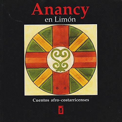 9789977677057: Anancy En Limon, Cuentos Afro-costarricenses