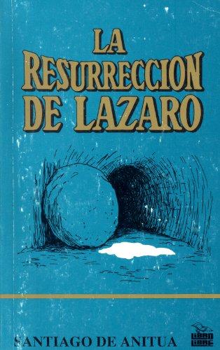 9789977890029: La resurreccion de Lazaro: Reflexiones sobre la enfermedad y la muerte cristianas (Serie Hombre y Dios) (Spanish Edition)