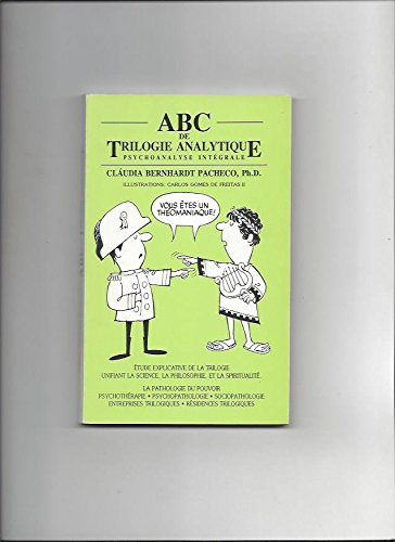 9789977912080: ABC de trilogie analytique : �tude explicative de la trilogie unifiant la science, la philosophie et la spiritualit�