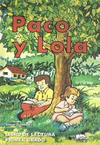 9789977949000: Paco y Lola (Libro de Lectura Primer Grado)