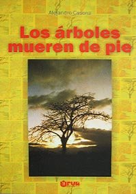 9789977952345: Los árboles mueren de pie