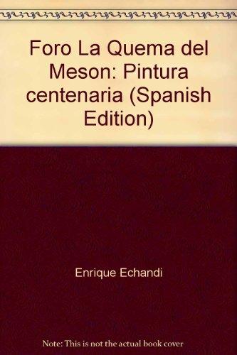 Foro La Quema del Meson: Pintura centenaria de Enrique Echandi: N/A