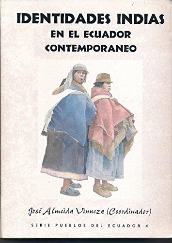 9789978041642: Identidades Indias En El Ecuador Contemporaneo