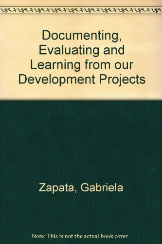 Documenting, Evaluating and Learning from our Development: Gabriela Zapata,Christopher Purdy,Daniel