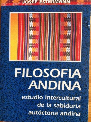 9789978044285: Filosofia andina: Estudio intercultural de la sabiduría autóctona andina (Spanish Edition)