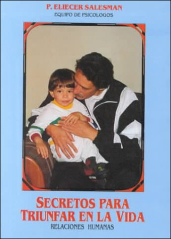 9789978060018: Secretos Para Triunfar En LA Vida: Relaciones Humanas