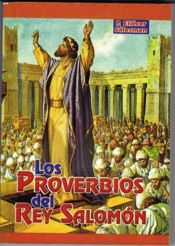 Los Proverbios Del Ray Salomon (Biblioteca d: SALESMAN, ELIECER