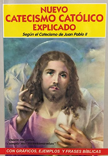 9789978060384: Nuevo Catecismo Catolico Explicado