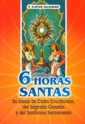 6 Horas Santas: Salesman, P. Eliecer