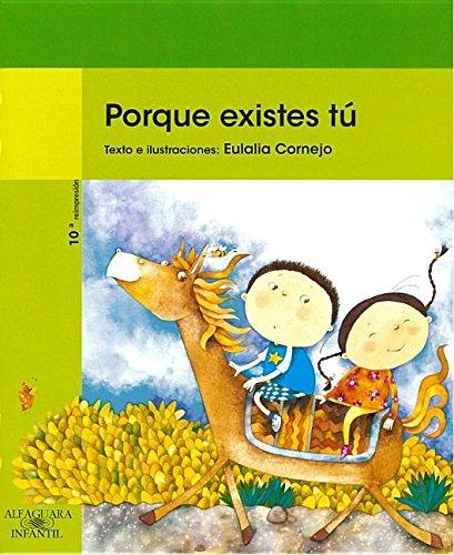 9789978075265: Porque existes tú (Spanish Edition)