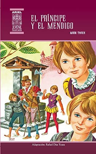 9789978181539: El príncipe y el mendigo (Ariel Juvenil Ilustrada) (Volume 2) (Spanish Edition)