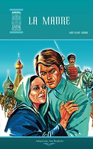 9789978181614: La madre: Volume 4 (Ariel Juvenil Ilustrada)