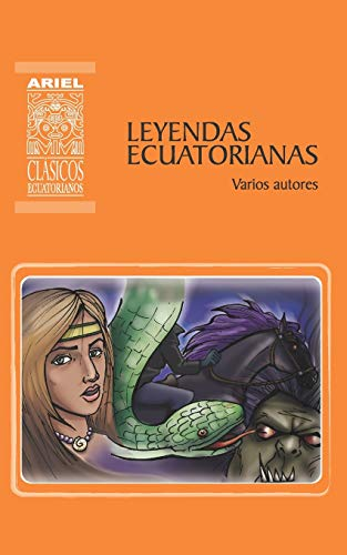 Leyendas Ecuatorianas: Varios Autores