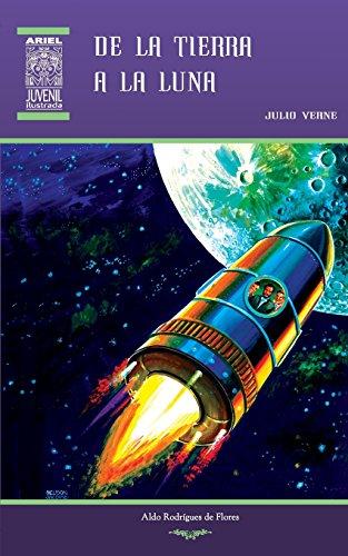 9789978183601: De la Tierra a la Luna: Volume 30 (Ariel Juvenil)