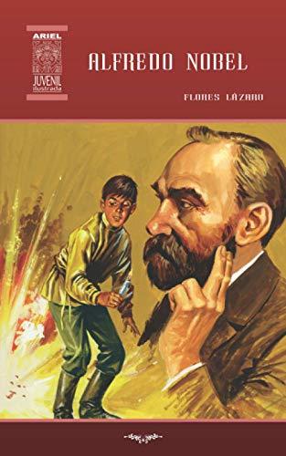 Alfredo Nobel: Lazaro, Flores