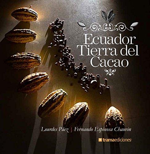 9789978369654: Ecuador Tierra del Cacao (Spanish Edition)