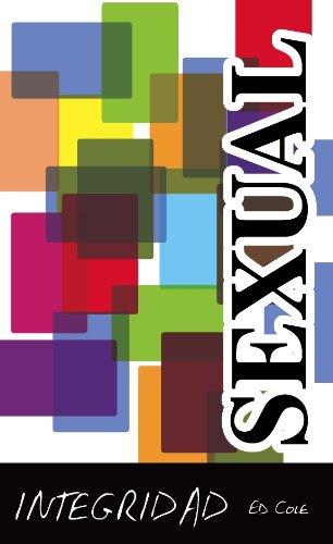 9789978396032: Integridad Sexual: El sexo es para amar y para dar (Spanish Edition)