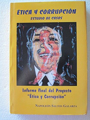 9789978409350: etica_y_corrupcion-estudio_de_casos_informe_final_del_proyecto_etica_y