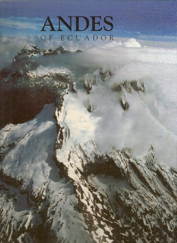 Andes Of Ecuador: Jorge J. Anhalzer